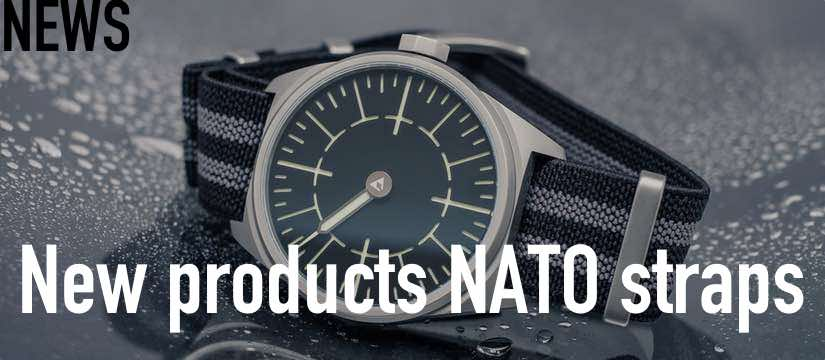 NEW PRODUCTS NATO STRAPS